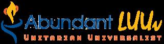 Abundant LUUv Unitarian Universalist