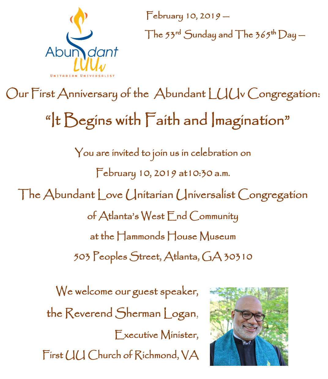 "It Begins with Faith and Imagination"" First Anniversary"