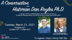 Conversation with Historian Dan Royles, Ph.D.